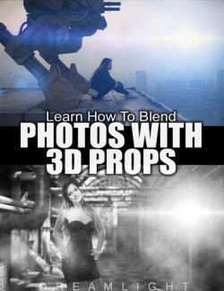 Learn How To Blend Photos With 3D Props