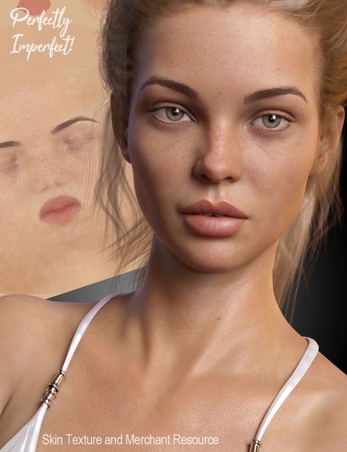 Perfectly Imperfect Skin and Merchant Resource for Genesis 8 Female