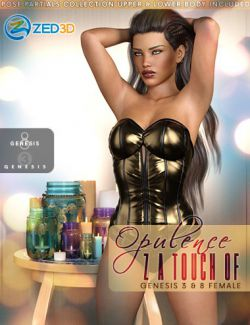Z Touch Of Opulence - Poses and Partials for Genesis 3 and 8 Female
