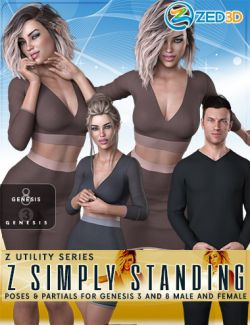 Z Utility Series: Simply Standing- Poses and Partials for Genesis 3 and 8