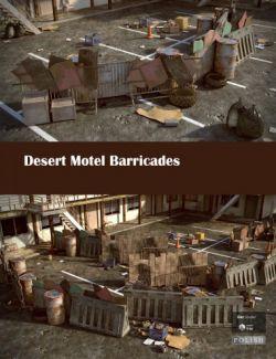 Desert Motel Barricades