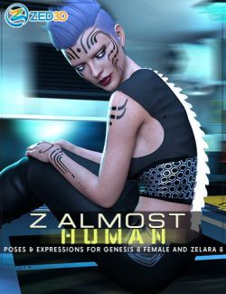 Z Almost Human- Poses and Expressions for Genesis 8 Female and Zelara 8