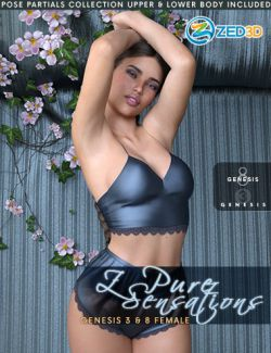 Z Pure Sensations - Poses and Partials for Genesis 3 and 8 Female