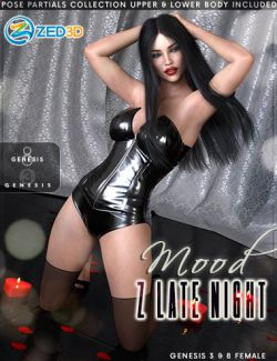 Z Late Night Mood - Poses and Partials for Genesis 3 and 8 Female