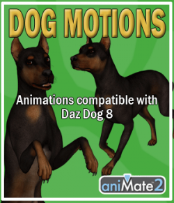 Dog Motions for Daz Dog 8
