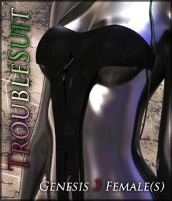 TroubleSuit for Genesis 3 Females