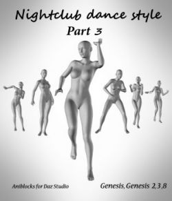 Nightclub dance style Part 3  by LifeMotion