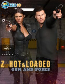 Z Hot and Loaded - Gun and Poses for Genesis 3 and 8