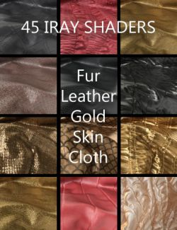 45 Organic and Cloth Shaders for Iray