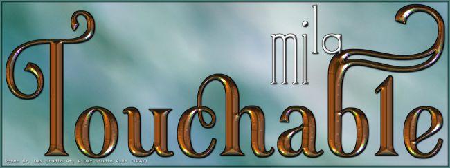 Touchable Mila