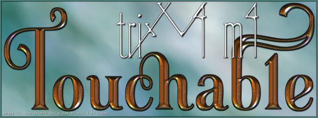 Touchable Trix V4 M4