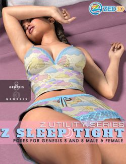 Z Utility Series : Sleep Tight - Poses and Expressions for Genesis 3 and 8