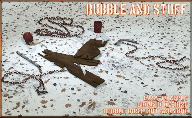 Rubble and Stuff