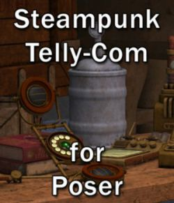 Steampunk Telly-Com - for Poser