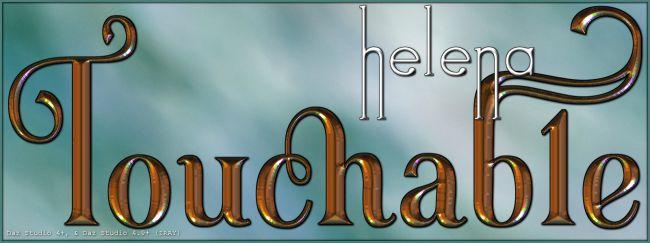 Touchable Helena