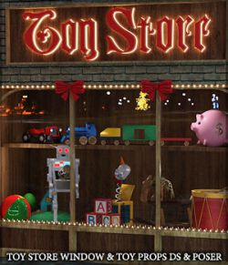 Toy Store Window and Toys for DS and Poser
