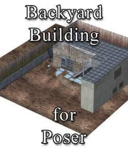 Backyard Building for Poser