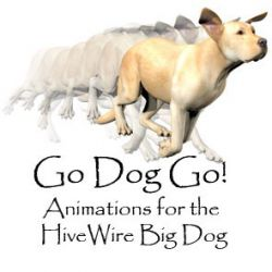 Go Dog Go Animations for the HiveWire Big Dog