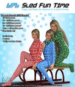WMs Sled Fun Time - Props and Poses for Genesis 2, 3 and 8 Female