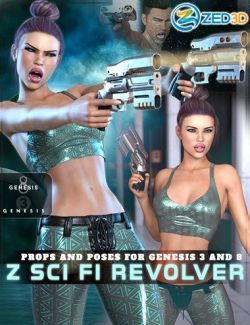 Z Sci Fi Revolver and Poses for Genesis 3 and 8