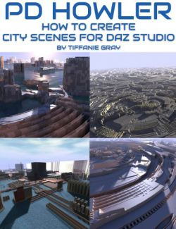 How to Create City Scenes for Daz Studio in PD Howler