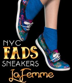 NYC FADS Sneakers for La Femme and Poser