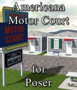 Americana Motor Court for Poser