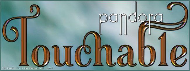 Touchable Pandora