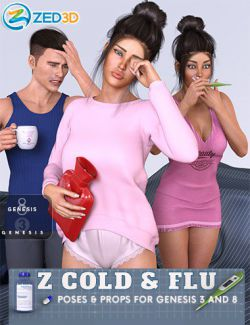 Z Cold and Flu - Props and Poses for Genesis 3 and 8