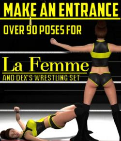 Make an Entrance Poses for La Femme