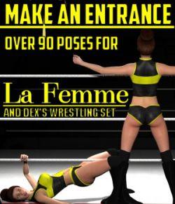 Make an Entrance Poses for La Femme