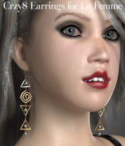 Crzy8 Earrings for La Femme