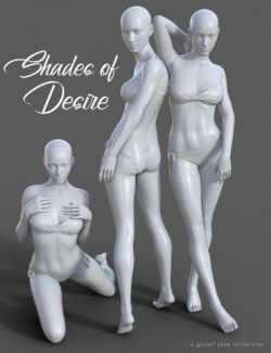 Shades of Desire Poses for Genesis 8 Female