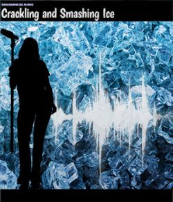 Shaaramuse Audio: Crackling and Smashing Ice