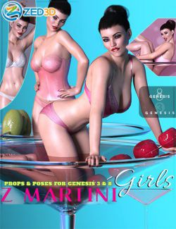 Z Martini Girls Prop and Poses for Genesis 3 and 8 Female