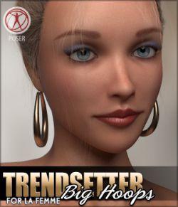 Trendsetter Big Hoops for La Femme