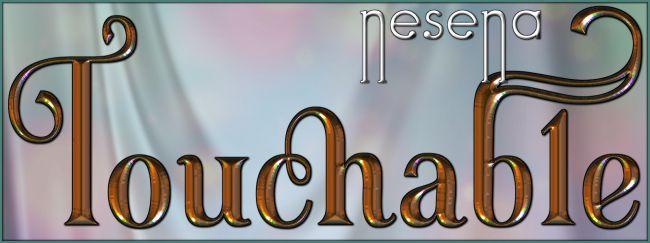 Touchable Nesena
