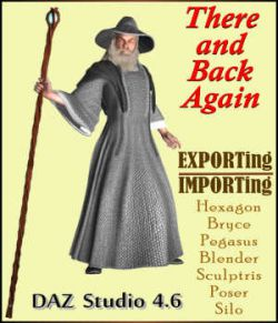 THERE AND BACK AGAIN:  Exporting & Importing Models using Daz Studio 4.6