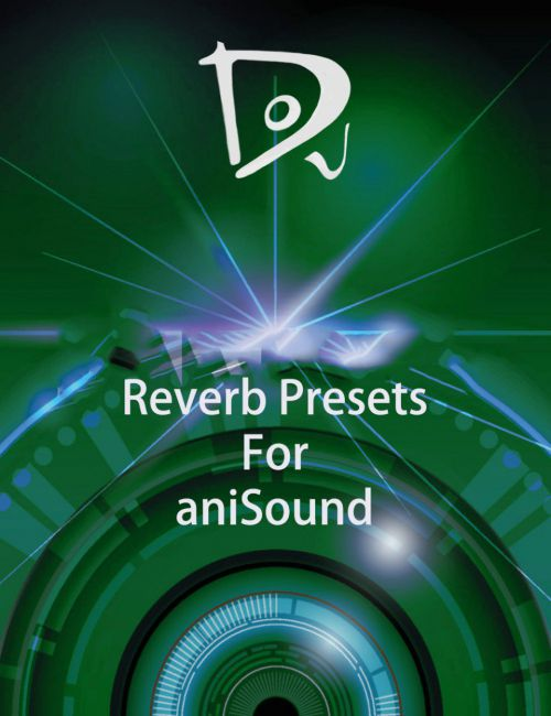 Reverb Presets for aniSound