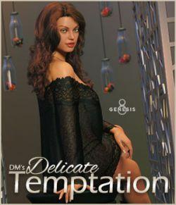 DMs Delicate Temptation
