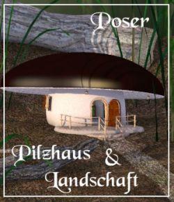 Pilzhaus + Landschaft