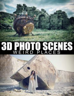 3D Photo Scenes- Weird Places