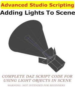 ADVANCED STUDIO SCRIPTING, Adding Lights To Scene in Daz Studio