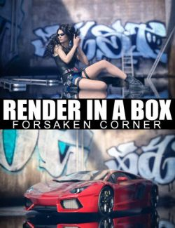 Render In A Box- Forsaken Corner