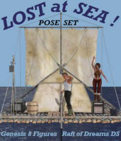 LOST AT SEA - Poses for Genesis 8 Figures on the Raft of Dreams DS