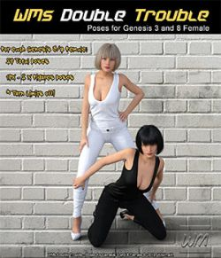 WMs Double Trouble - Poses for Genesis 3 and 8 Female