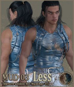 Mud 03 Less for Lyones Number 1