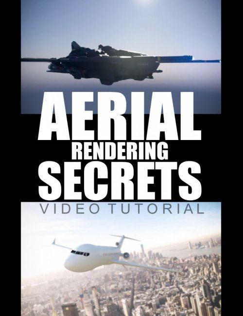 Aerial Rendering Secrets - Video Tutorial