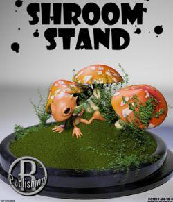 Shroom Stand