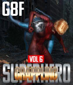 SuperHero Grappling for G8F Volume 6
